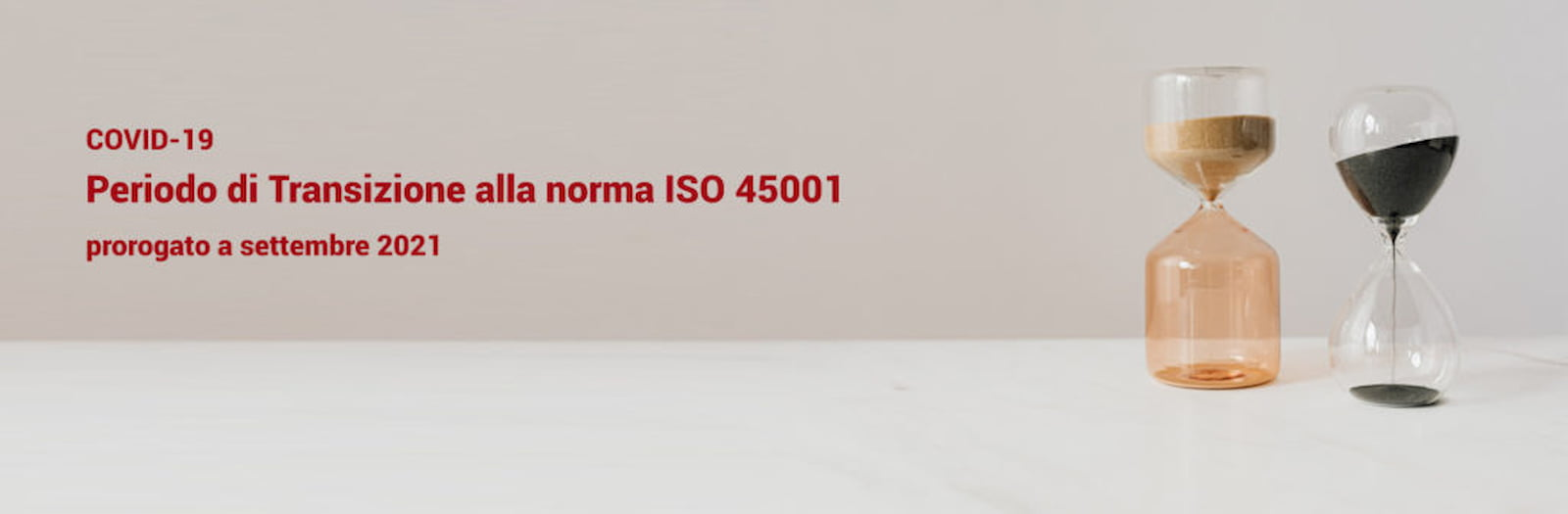 TRANSIZIONE ALLA NUOVA ISO 45001 – PROROGA E NUOVE TEMPISTICHE